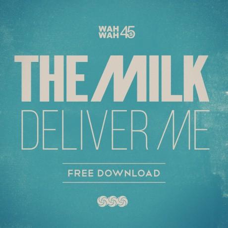 The-Milk-Deliver-Me-Artwork
