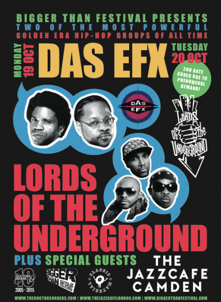 Lords of the underground das efx live date moved for Classic underground house music